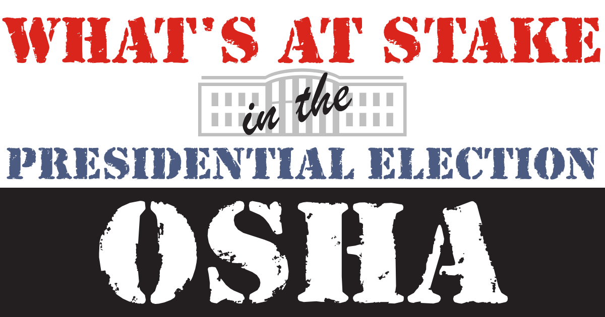 What's at stake in the 2020 presidential election: OSHA