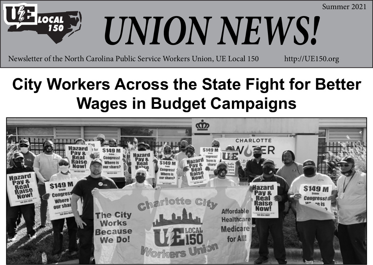 UE Local 150 UNION NEWS with headline City Workers Across the State Fight for Better Wages in Budget Campaigns