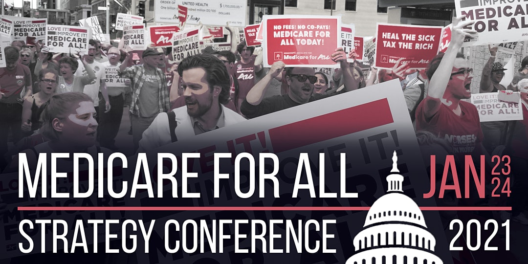 Medicare for All Strategy Conference Jan 23-24 2021