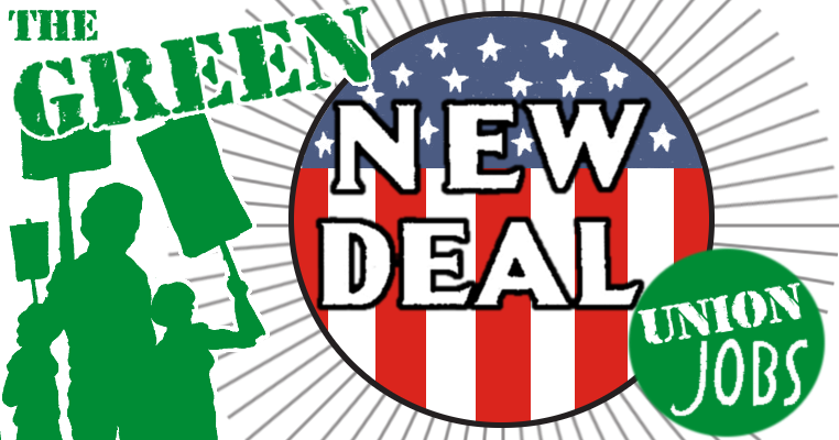 "Graphic: ""The Green New Deal: Union Jobs"" with picketers holding signs"