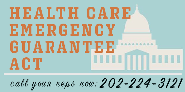 Health Care Emergency Guarantee Act. Call your reps now: 202-224-3121
