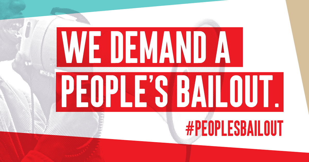 We Demand a People's Bailout #PeoplesBailout