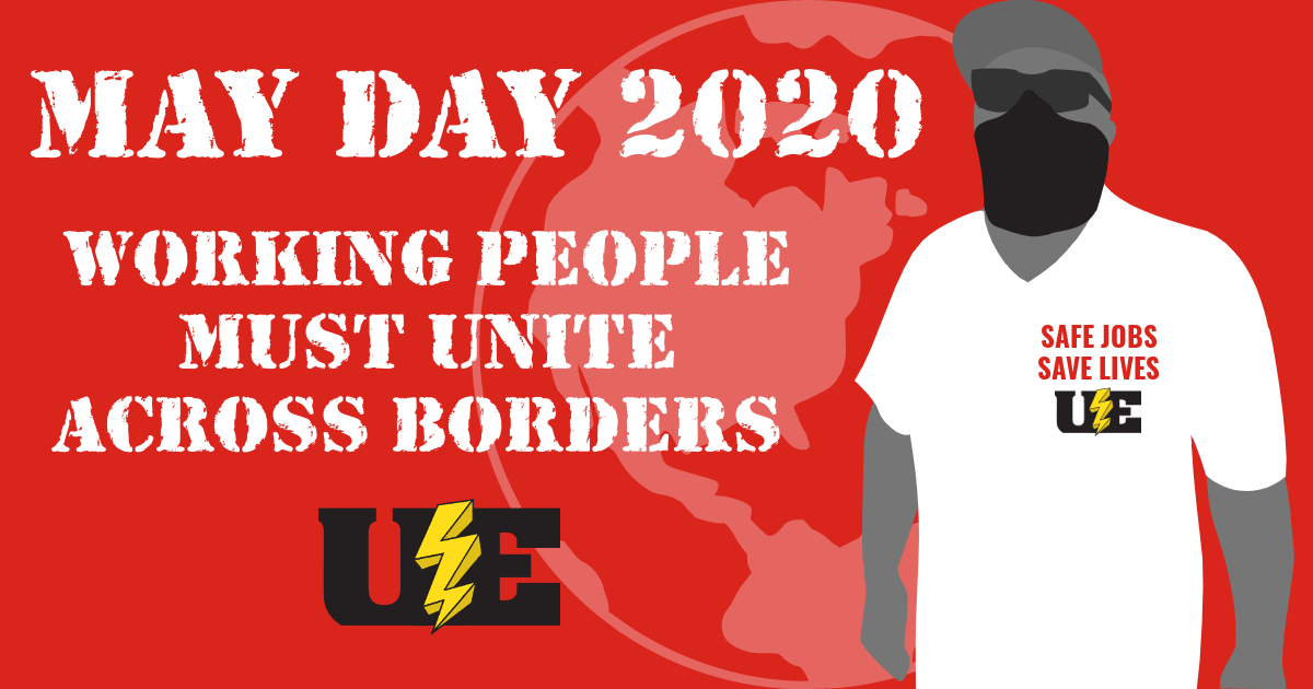 May Day 2020: Working People Must Unite Across Borders