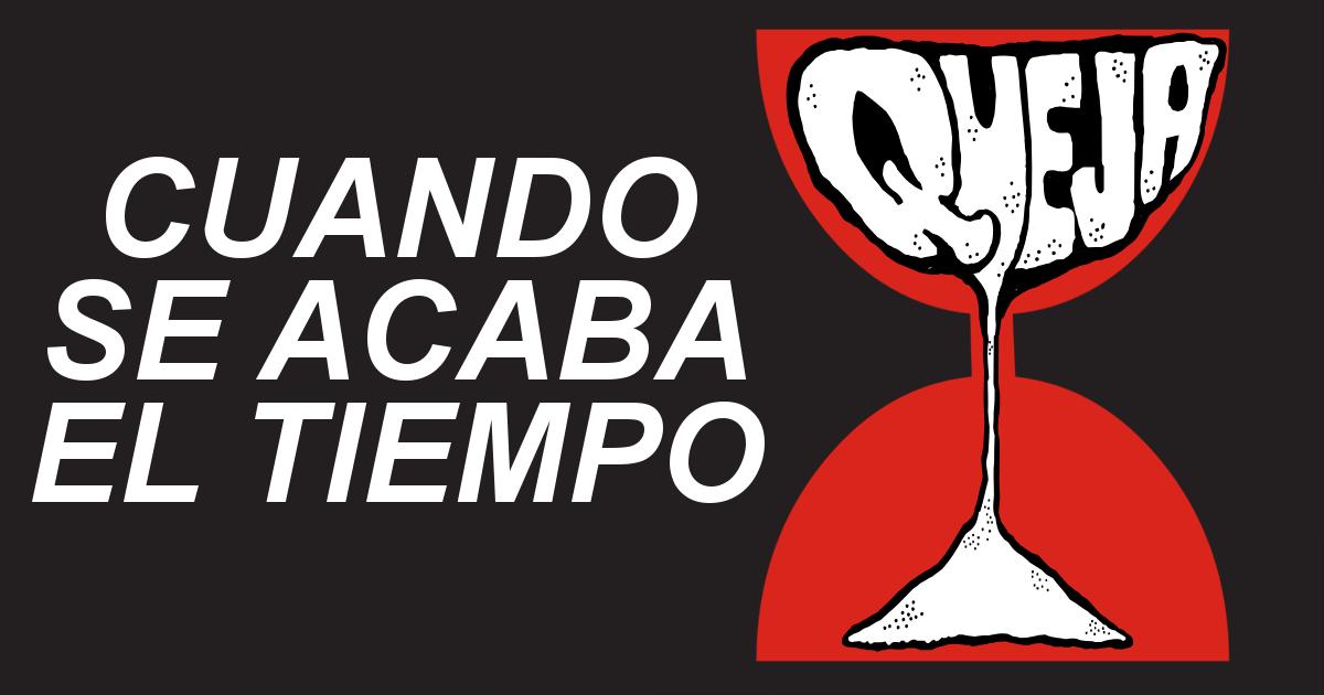 CUANDO SE ACABA EL TIEMPO