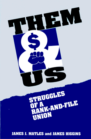 Them and Us: Struggles of a Rank-and-File Union