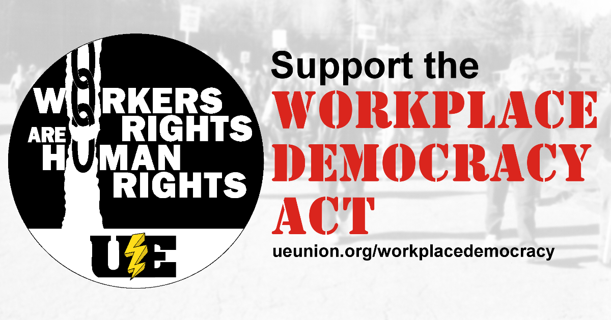 The Workplace Democracy Act Ue