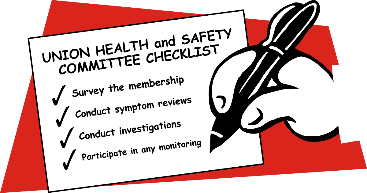 Cartoon of hand writing on a Union Health and Safety Committee Checklist: Survey the Membership, Conduct symptom reviews, Conduct investigations, Participate in any monitoring