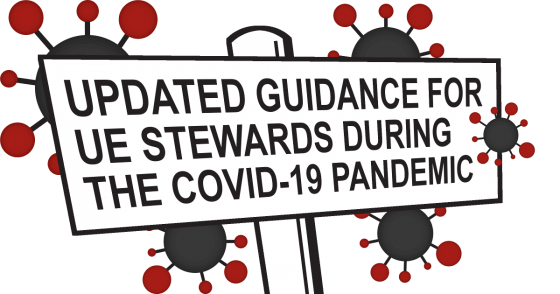 Updated Guidance For UE Stewards During The COVID-19 Pandemic