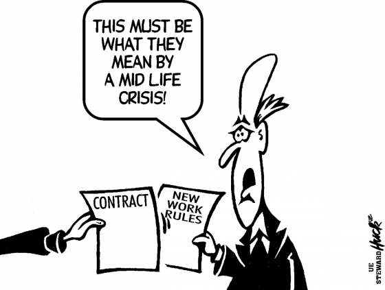 "Cartoon boss saying ""This must be what they mean by a mid life crisis"" as he holds a paper labeled ""New work rules"" and a workers' hand gives him a paper labeled ""Contract: Here's what *we* want"""