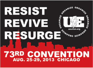 Resist Revive Resurge UE 73rd Convention Aug 25-29, Chicago