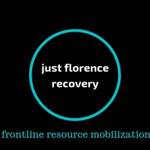 just florence recovery - frontline resource mobilization